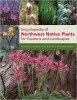 Encyclopedia of Northwest Native Plants